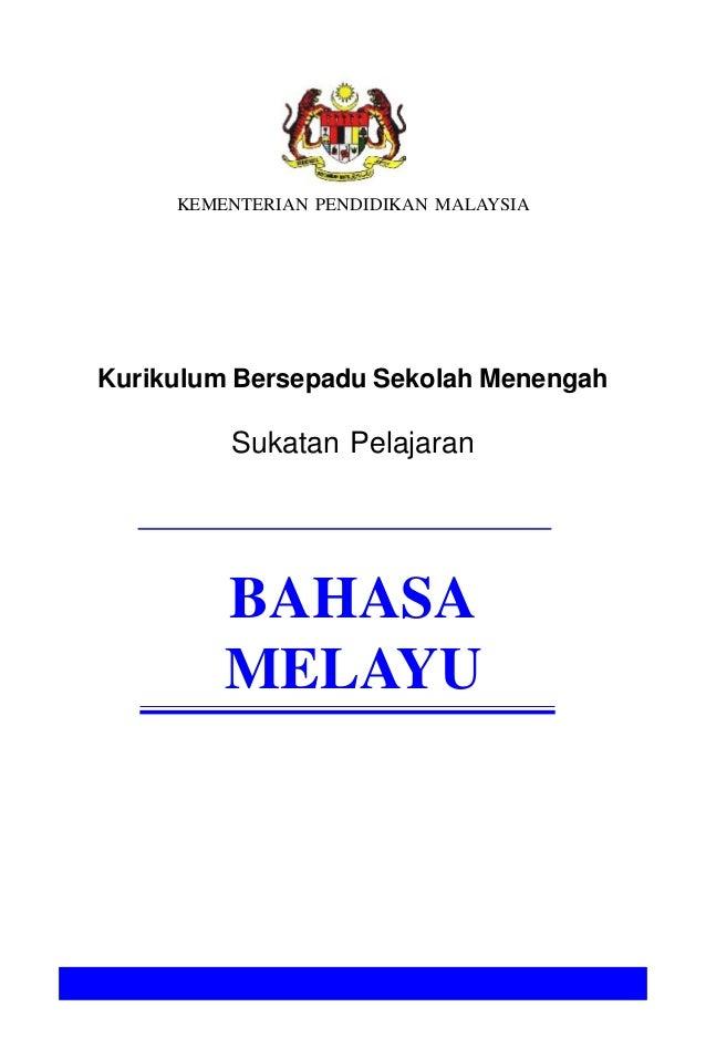 KEMENTERIAN PENDIDIKAN MALAYSIAKurikulum Bersepadu Sekolah MenengahSukatan PelajaranBAHASAMELAYU