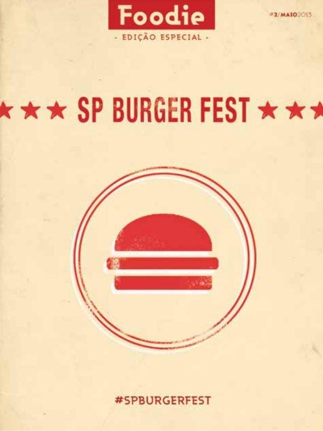 Foodie #2 - Edição especial SP Burger Fest