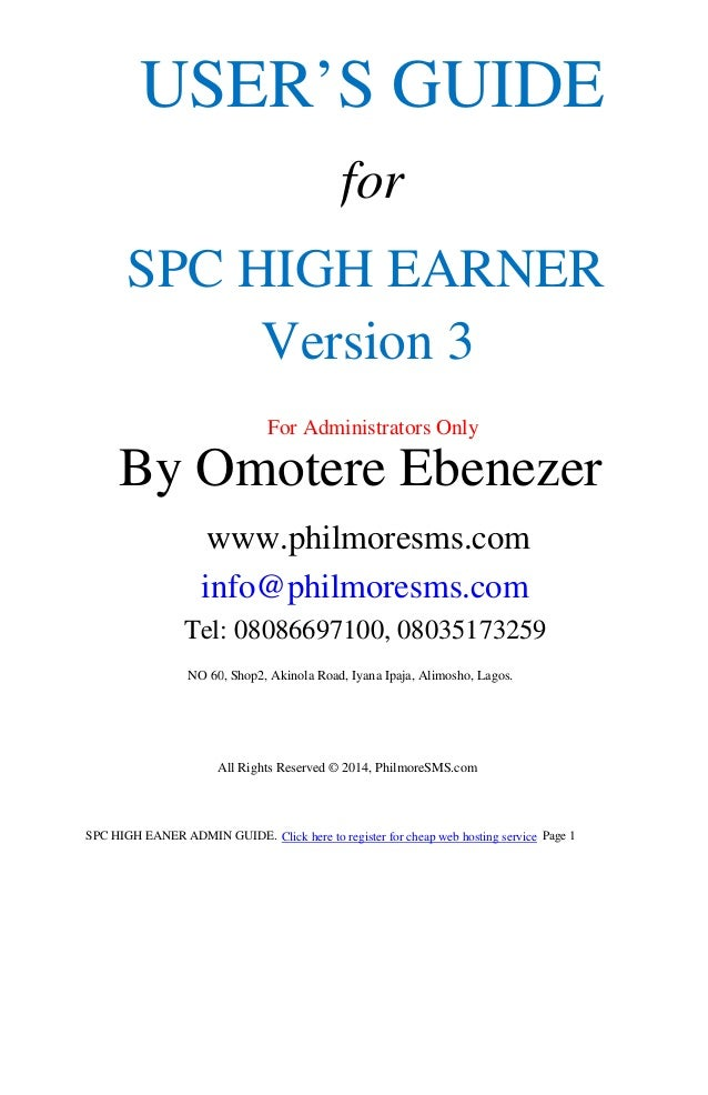 SPC HIGH EARNER USER'S GUIDE