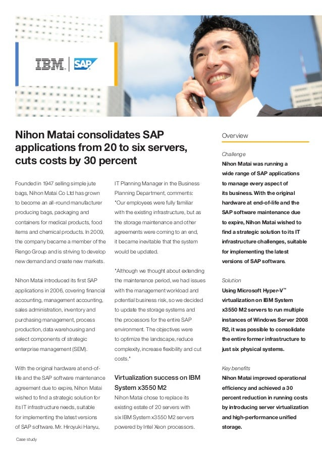 Nihon Matai consolidates SAP                                                          Overviewapplications from 20 to six ...
