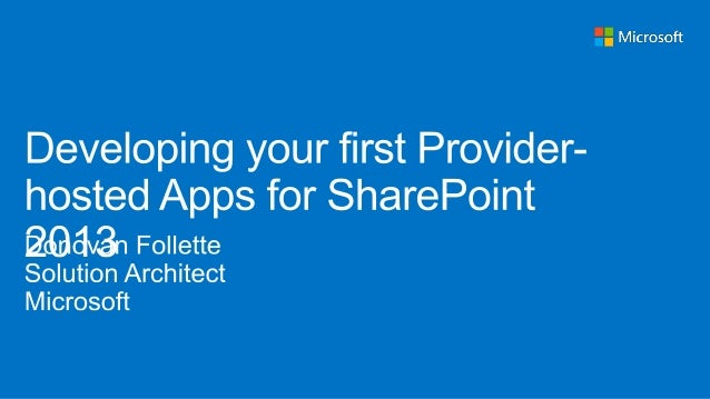 SPCA2013 - Developing Provider-Hosted Apps for SharePoint 2013