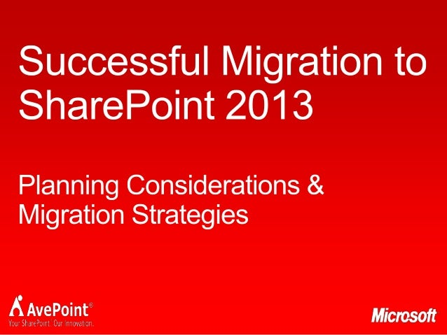 SPCA2013 - Successful Migration to SharePoint 2013