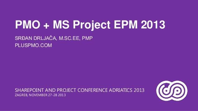 PMO + MS Project EPM 2013
