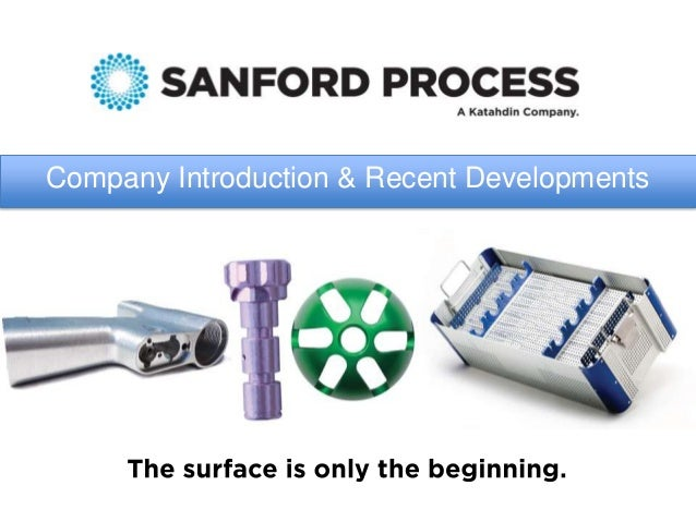 Sanford Process Corporation Company Introduction and Recent Anodizing Developments