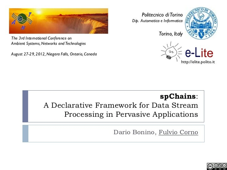 spChains: A Declarative Framework for Data Stream Processing in Pervasive Applications