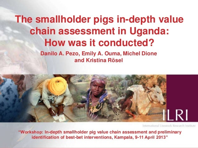 "The smallholder pigs in-depth valuechain assessment in Uganda:How was it conducted?""Workshop: In-depth smallholder pig val..."