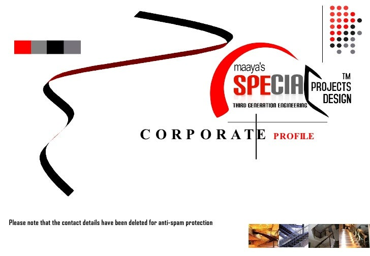 CORPORATE   PROFILE  Please note that the contact details have been deleted for anti-spam protection