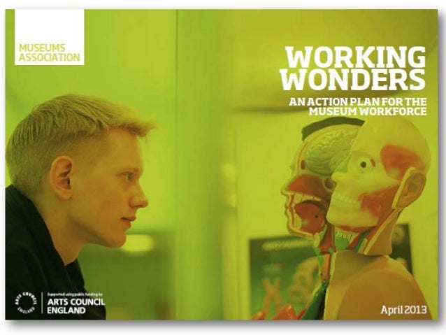 Working Wonders - Action plan for museum workforce