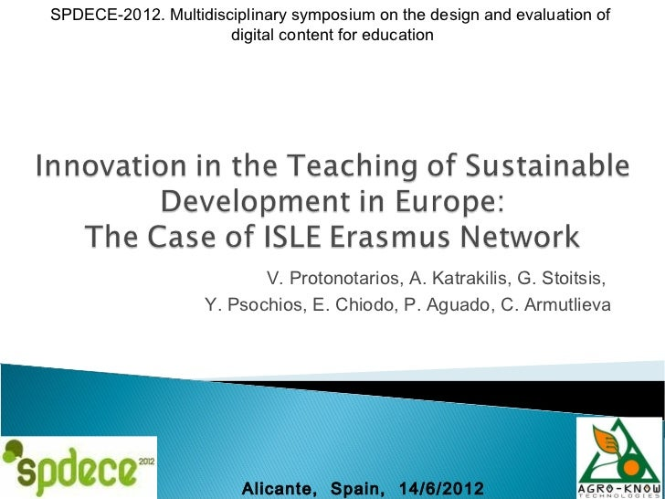 SPDECE-2012. Multidisciplinary symposium on the design and evaluation of                      digital content for educatio...