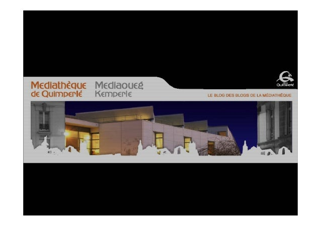 La bibliothèque émancipatrice : La médiathèque, signe extérieur de richesse (Médiathèque de Quimperlé)