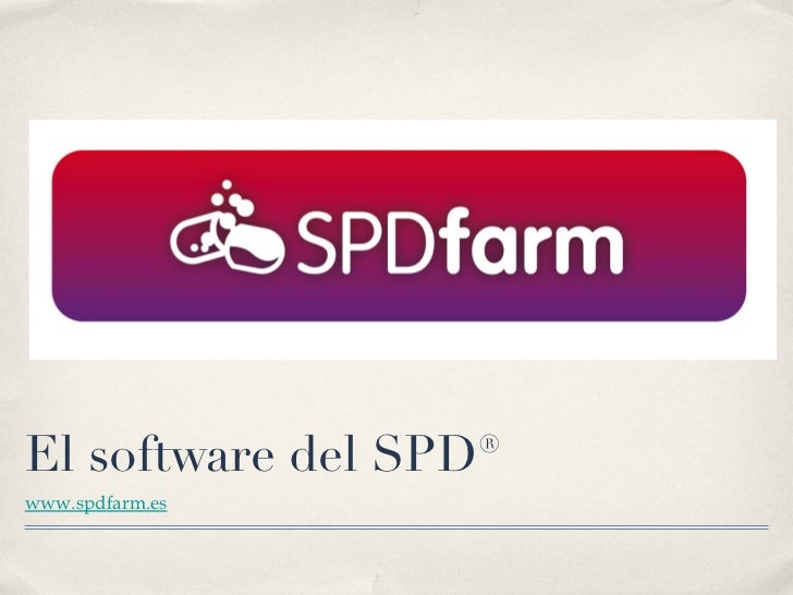El software del SPD® <ul><li>www.spdfarm.es </li></ul>