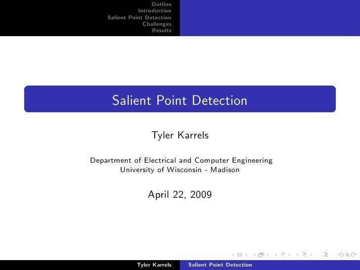 Outline                Introduction     Salient Point Detection                  Challenges                     Results   ...