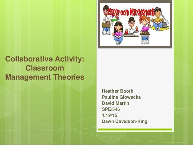 Collaborative Classroom Presentation ~ Spe collaborative activity classroom management theories