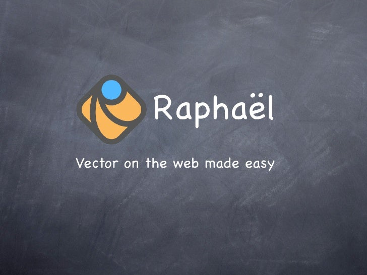 RaphaëlVector on the web made easy