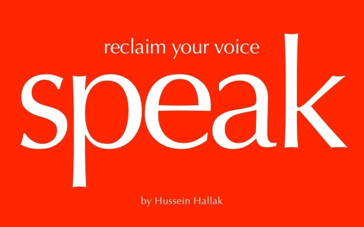 Speak, Reclaim Your Voice