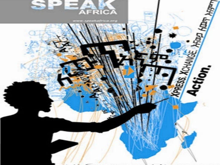 SPEAK Africa  A Pan-African media-focused, communication platform   designed to improve young people's opportunities for  ...