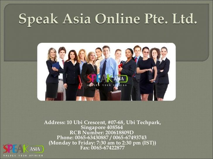 Address: 10 Ubi Crescent, #07-68, Ubi Techpark, Singapore 408564 RCB Number: 200618809D Phone: 0065-63430887 / 0065-6749...