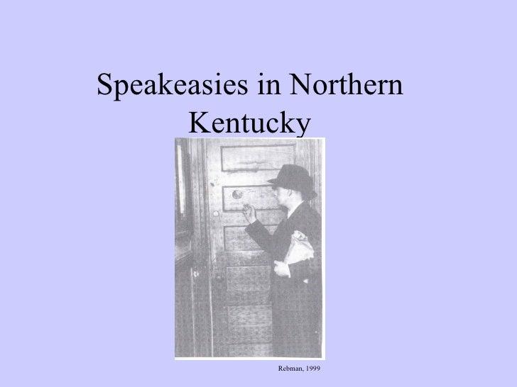 Speakeasies in Northern Kentucky Rebman, 1999