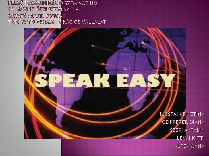 Speak easy telekommunikációs vállalat