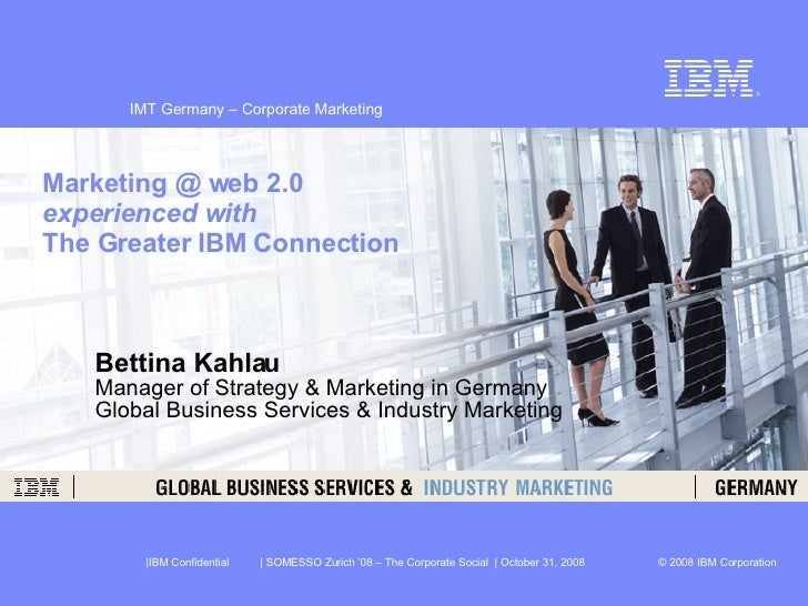 Bettina Kahlau Manager of Strategy & Marketing in Germany Global Business Services & Industry Marketing