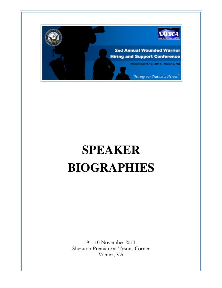 SPEAKER    BIOGRAPHIES          9 – 10 November 2011    Sheraton Premiere at Tysons Corner                Vi...