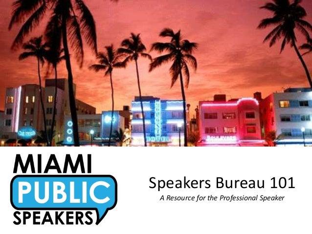 Speaker Bureau 101 by Miami Public Speakers