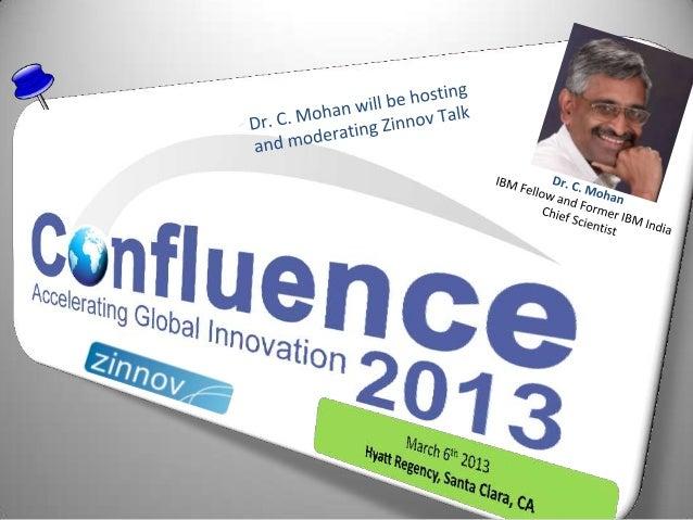 Confluence2013 Speaker Update: Dr. C. Mohan