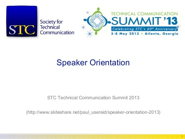 STC Summit 2013 Speaker Orientation