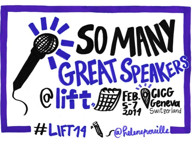Awesome Speakers at Lift Conference 14