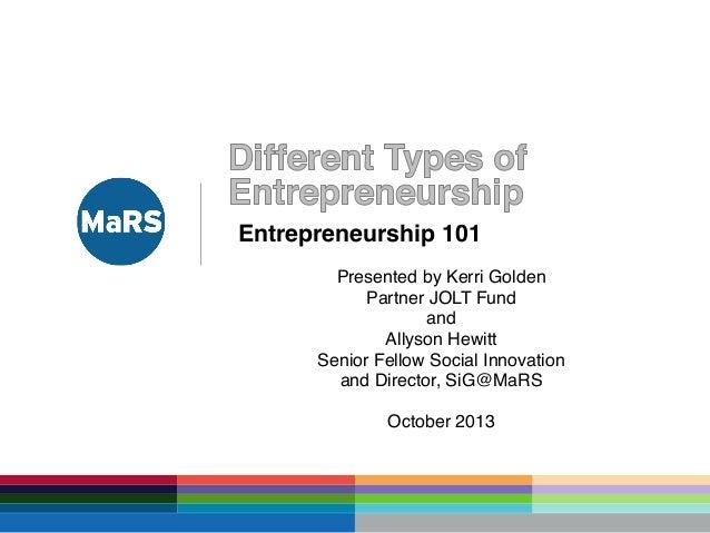 Different Types of Entrepreneurship - Entrepreneurship 101 (2013/2014)