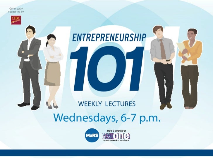 Entrepreneurial Ecosystem and Legal Fundamentals - Entrepreneurship 101 (2012/2013)