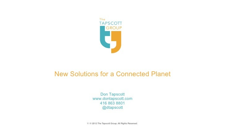 New Solutions for a Connected Planet                  Don Tapscott               www.dontapscott.com                  416 ...
