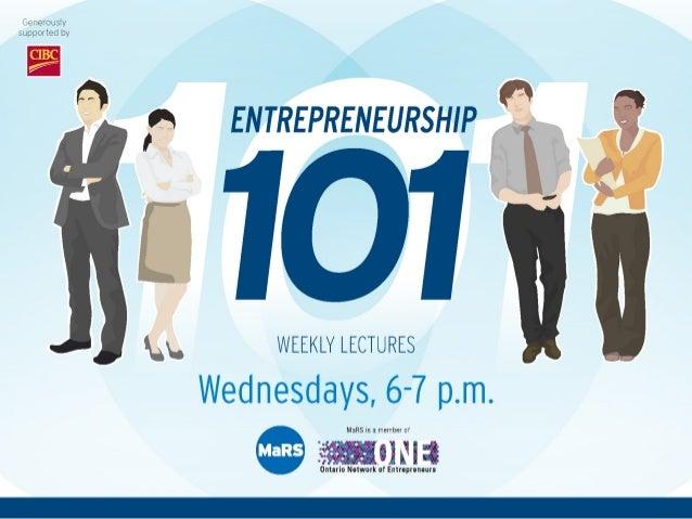 Introduction to Entrepreneurship 101/Finding and Validating your Idea - Entrepreneurship 101 (2013/2014)