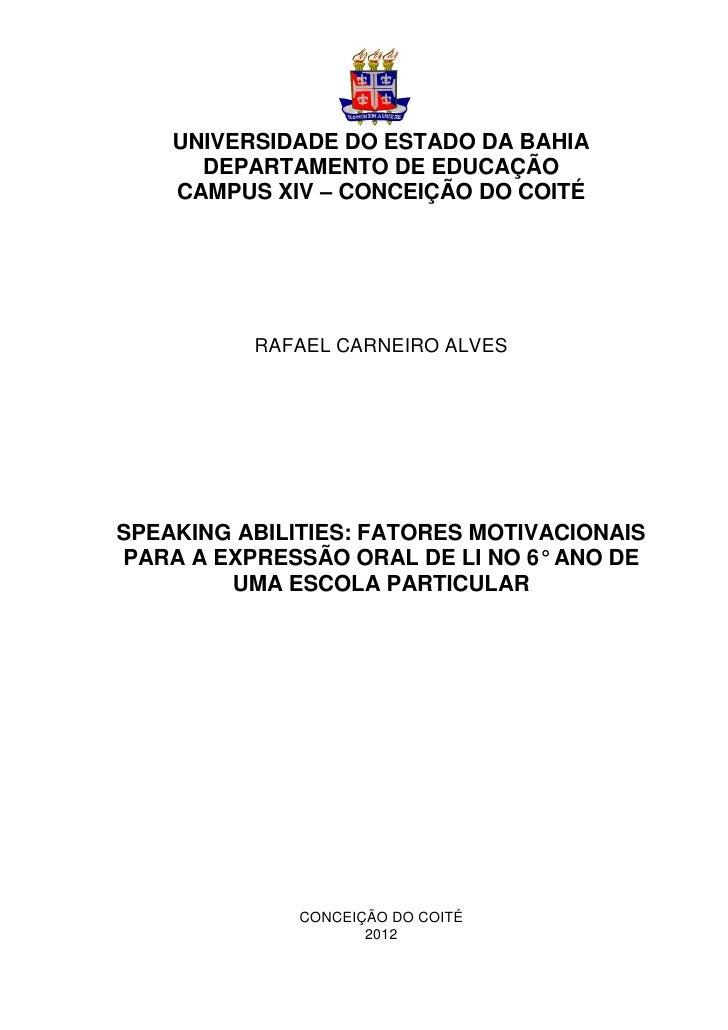 Speaking abilities fatores motivacionais para a expressão oral do li 6º ano de uma escola particular