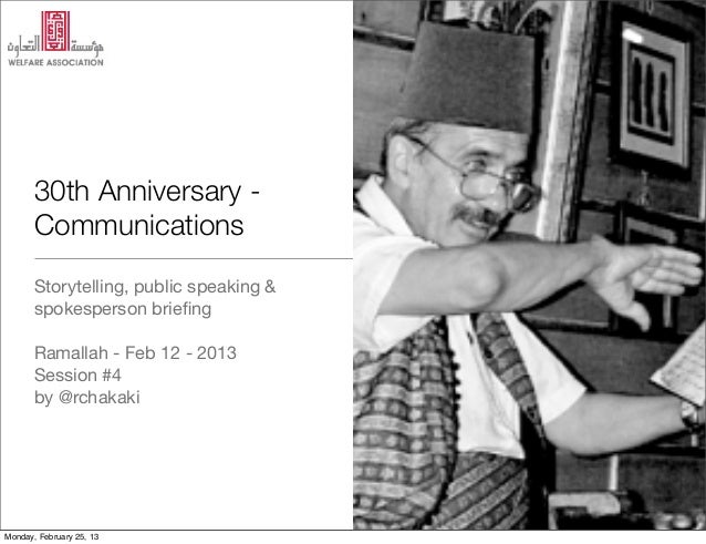 30th Anniversary -       Communications       Storytelling, public speaking &       spokesperson briefing       Ramallah - ...