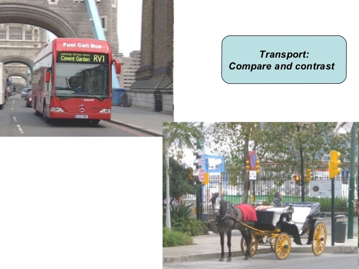 Transport:Compare and contrast