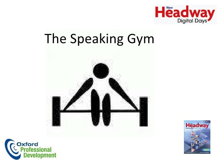 Speaking gym