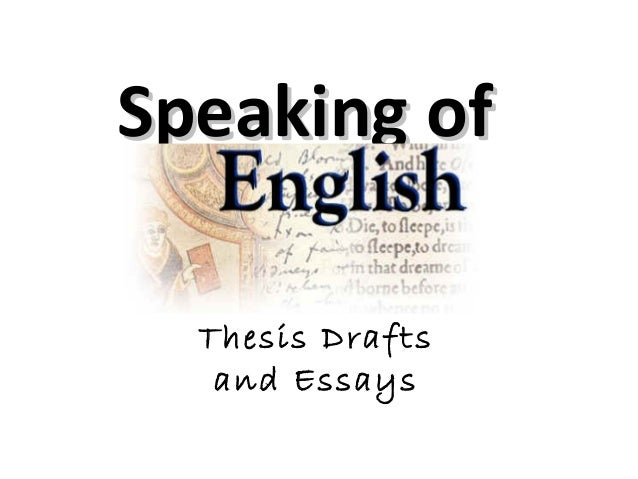 Speaking of english 2013 rhetoric, freewriting, thesis drafts, and essays