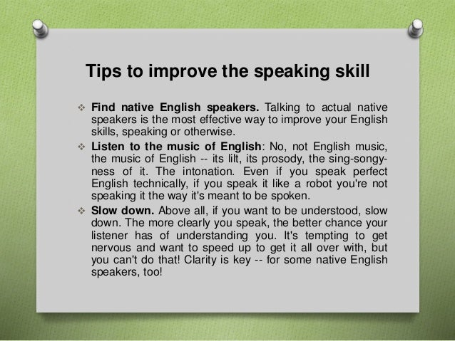 english essay speaking Essay how to improve your english english is now the international language so it is very important to learn english well we should study english in the correct way, so that we can make the most of the time we spend learning english.