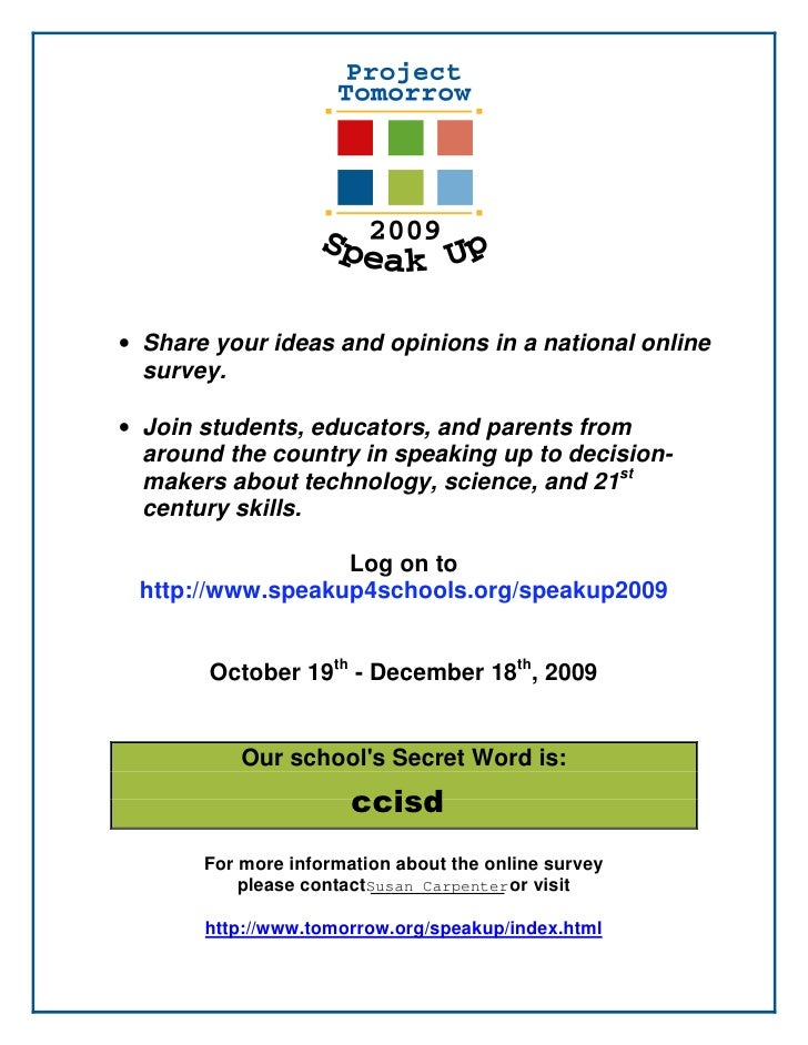 • Share your ideas and opinions in a national online   survey.  • Join students, educators, and parents from   around the ...