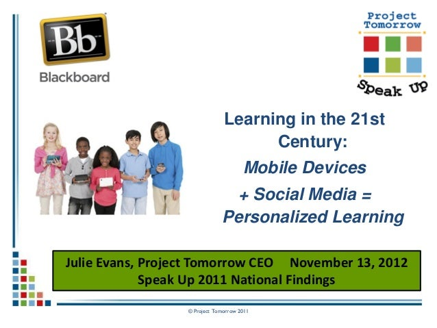 Learning in the 21st Century: Mobile + Social Media = Personalized Learning