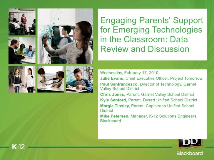 Engaging Parents' Support for Emerging Technologies in the Classroom: Data Review and Panel Discussion