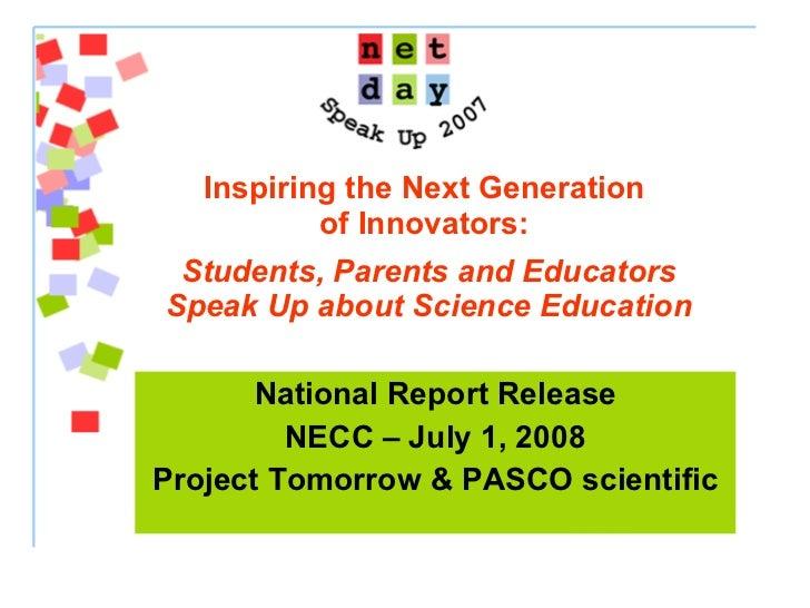 Students, Parents and Educators Speak Up about Science