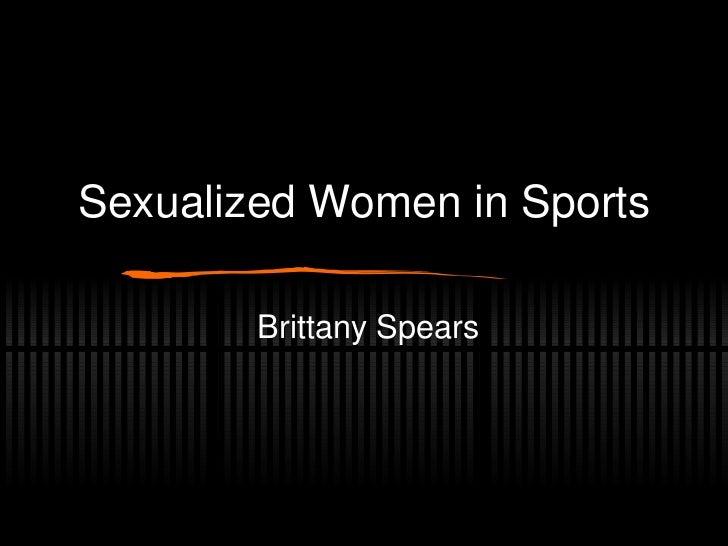 Sexualized Women in Sports - Spears