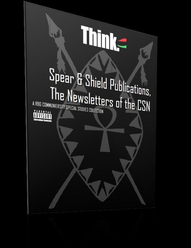 1  Spear & Shield Publications, The Newsletters of the CSN Collection Introduction
