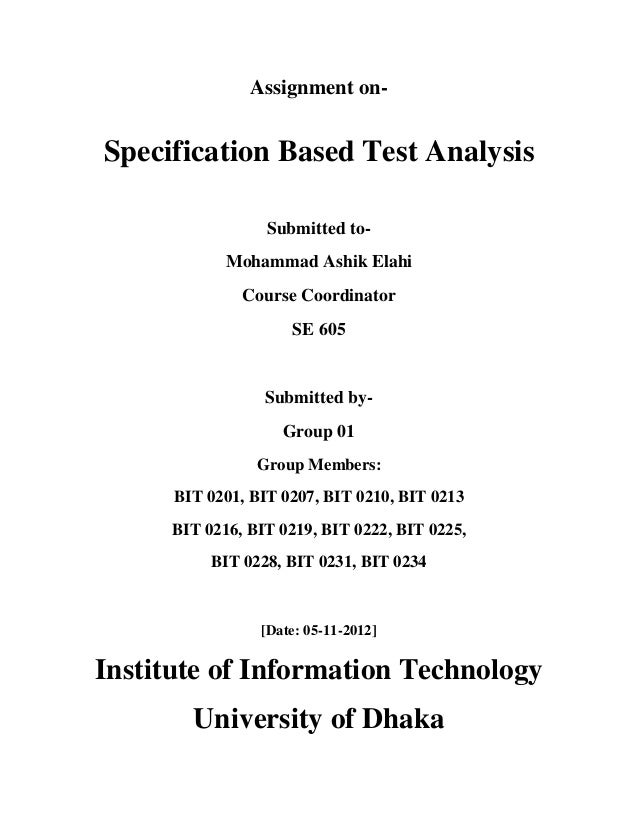 Assignment on-Specification Based Test Analysis                  Submitted to-             Mohammad Ashik Elahi           ...