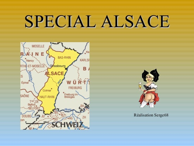 SPECIAL ALSACE  Réalisation Serge68