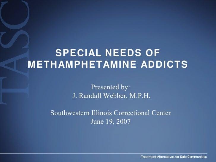 Special Needs Of Methamphetamine Addicts