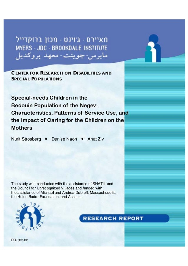 CENTER FOR RESEARCH ON DISABILITIES AND SPECIAL POPULATIONS Special-needs Children in the Bedouin Population of the Negev:...