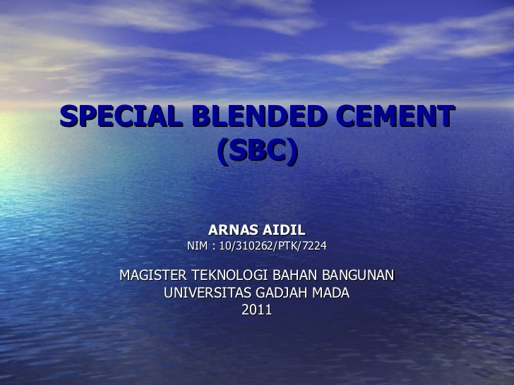 Special blended cement (sbc)